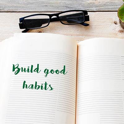 239723018_build_good_habits_400